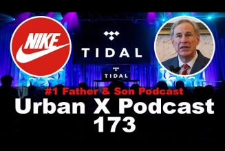 Urban X Podcast 173: Jay-Z sells Tidal, Nike resell scandal, states open up 100%
