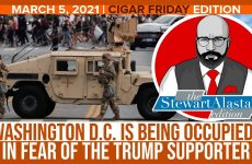 WASHINGTON DC IS BEING OCCUPIED IN FEAR OF THE TRUMP SUPPORTER | The Stewart Alastair Edition