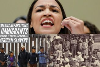 AOC Demands Reparations For Immigrants While Opposing It For Descendants Of American Slavery