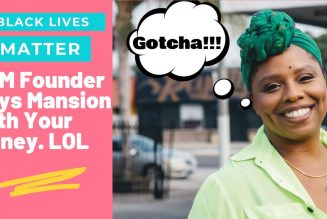 BLM founder Patrisse Cullors buys million $ houses in diversity challenged areas with your money.