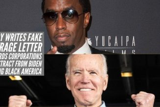 Diddy Writes Fake Outrage Letter Towards Corporations To Distract From Biden Failing Black America