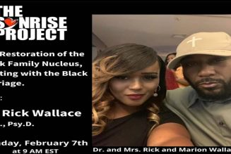 Dr. Rick Wallace Talks Black Love  & the Black Family on The SonRise Project! | Dr. Rick Wallace