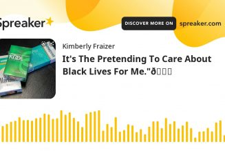 """It's The Pretending To Care About Black Lives For Me.""""😒"""
