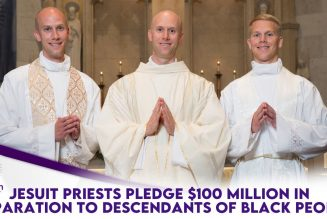 Jesuit Priests Pledge $100 Million In Reparations To Descendants Of Enslaved Black People