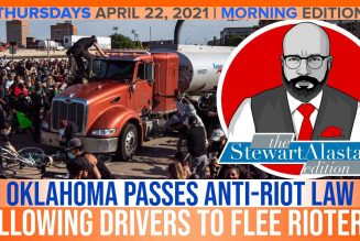 OKLAHOMA PASSES ANTI-RIOT LAW ALLOWING DRIVERS TO FLEE RIOTERS | The Stewart Alastair Edition