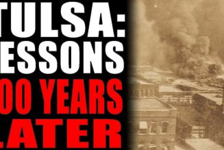 5-31-2021: Tulsa: Lessons 100 Years Later