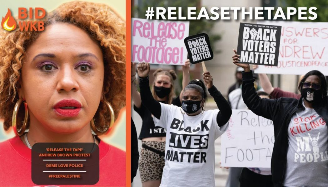 #BIDWKB   'Release the tape' More Protests for Andrew Brown Jr.   Dems ❤️  Police   #FreePalestine