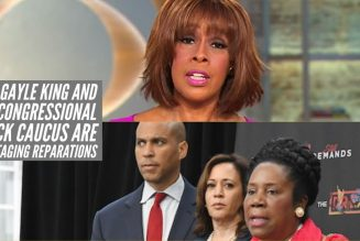 How Gayle King And The Congressional Black Caucus Are Sabotaging Reparations