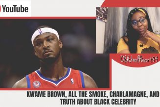 Kwame Brown, All the Smoke, Charlamagne, and the Truth About Black Celebrity!
