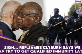 Sigh… Rep.James Clyburn Says We Can Try To Get Qualified Immunity Later