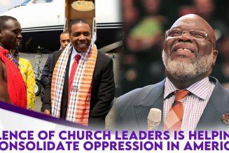 Silence Of Church Leaders Is Helping Consolidate Oppression In America
