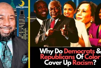 Why Do Democrats & Republicans Of Color Cover Up Racism?