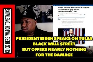 President Biden Speaks on Tulsa Black Wall Street but offers nearly nothing for the damage
