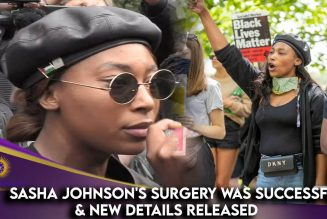 Sasha Johnson's Surgery Was Successful & New Details Released