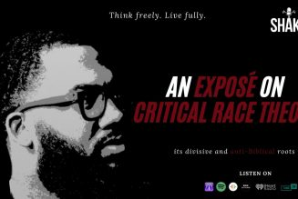 AN EXPOSÉ ON CRITICAL RACE THEORY; its divisive and anti-Biblical roots