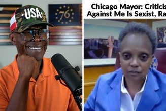 Chicago Mayor Says Criticism Against Her Is SEXIST And RACIST!