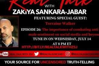 Episode 26: The Importance of Combatting anti-Black male sentiment on social media & beyond