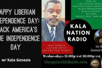 Happy Liberian Independence Day: Black America's True Independence Day w/ Kala Genesis