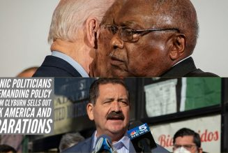 Hispanic Politicians Are Demanding Policy While Jim Clyburn Sells Out Black America And Reparations
