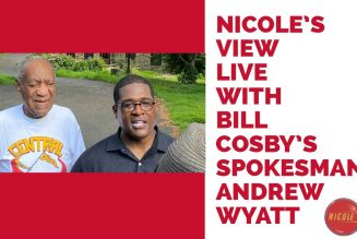 Nicole's View Live: With Special Guest, Bill Cosby's PR Spokesman Andrew Wyatt