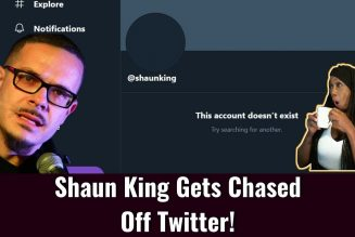 Shaun King Gets Chased Off Twitter 😂😂