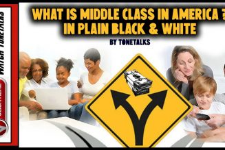 What is Middle Class in America? In Plain Black & White