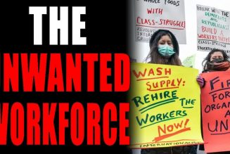 8-1-2021: The Unwanted Workforce