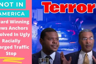 Award Winning Black News Anchors Involved In Ugly Racially Charged Traffic Stop.