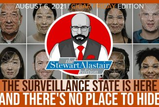 THE SURVEILLANCE STATE IS HERE AND THERE'S NO PLACE TO HIDE | The Stewart Alastair Edition