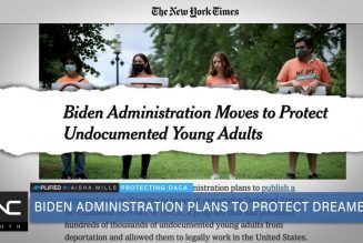Biden Administration Plans To Protect Dreamers