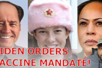 Biden Goes Full Authoritarian Ordering Vaccine Mandate For Federal Employees & Private Businesses!