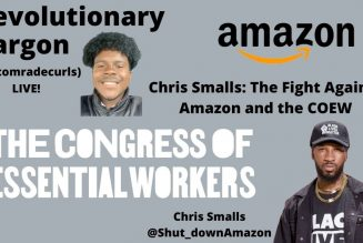 Chris Smalls: The Fight Against Amazon and the COEW