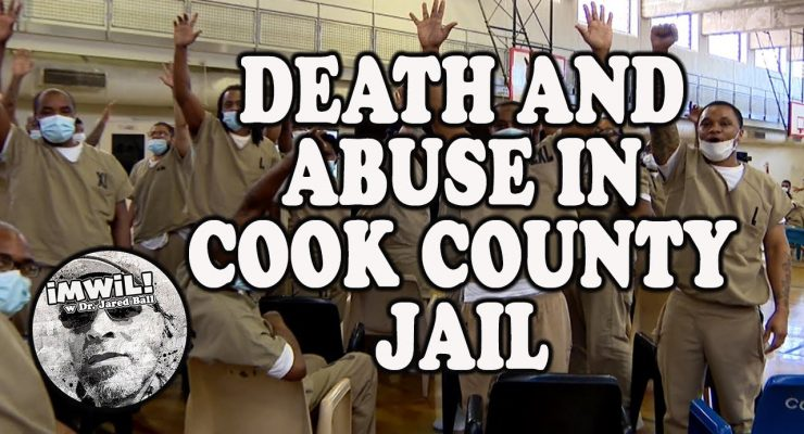 Death and Abuse in Cook County Jail