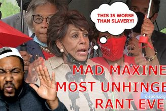 UNHINGED! Maxine Waters Claims Biden's Haitian Border Crisis Is WORSE Than Slavery!