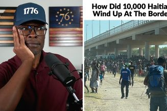 Why Are 10,000 Haitians Under A BRIDGE At The Southern Border?