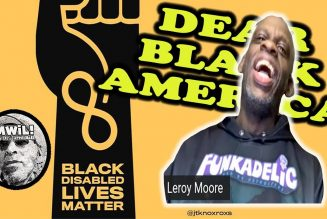 Dear Black World: The 'Disabled' Are Revolutionaries Too!