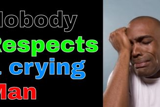 Nobody Respects a crying man