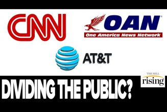 Parent Company Of CNN, AT&T, Funds One America News, Reveals Only Virtue Is To DIVIDE The Public
