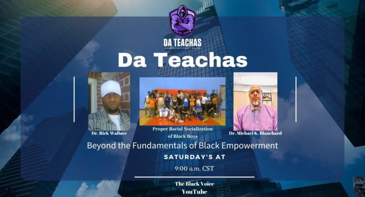 The Power of Properly & Effectively Socializing Young Black Males!   Da Teachas