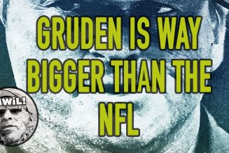 What Gruden Reveals Goes Well Beyond The NFL